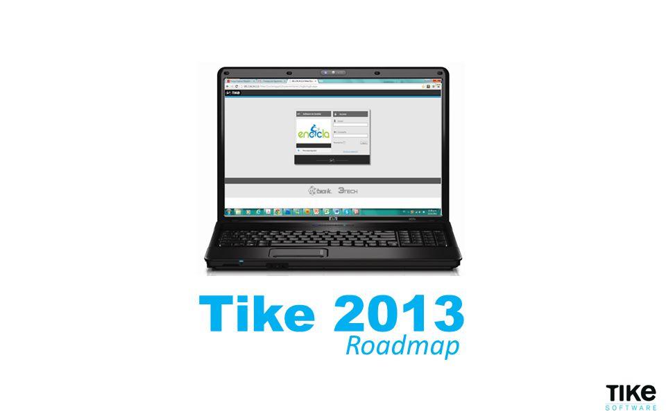 Tecnología Tike 2013 Roadmap