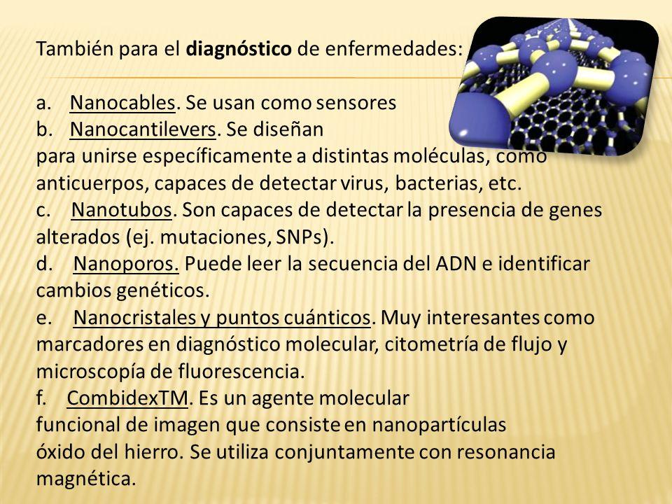 También para el diagnóstico de enfermedades: