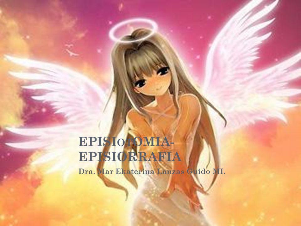 EPISIotOMIA- EPISIORRAFIA