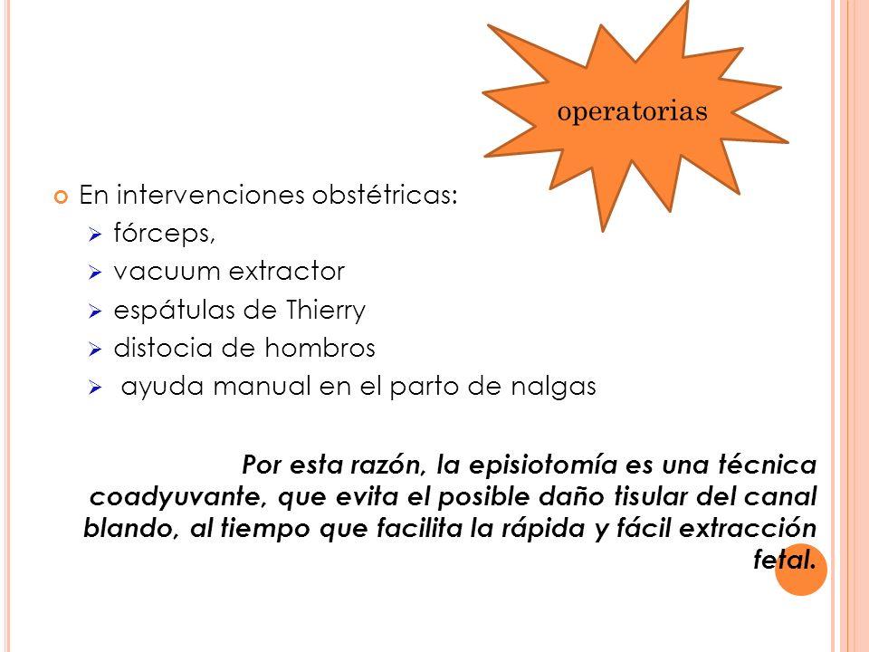 operatorias En intervenciones obstétricas: fórceps, vacuum extractor