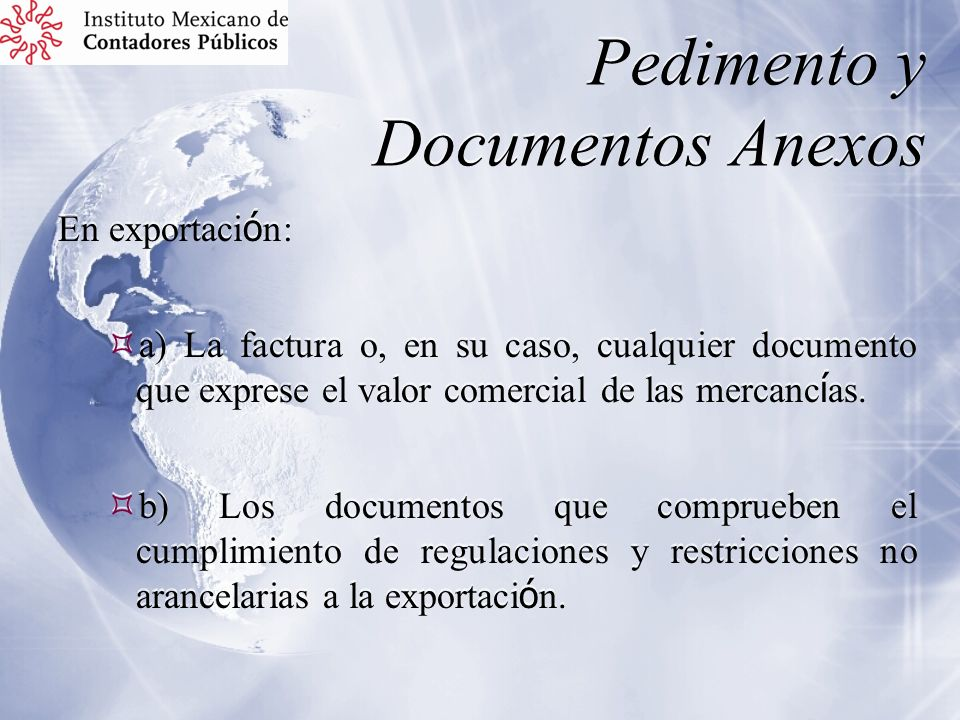 Pedimento y Documentos Anexos