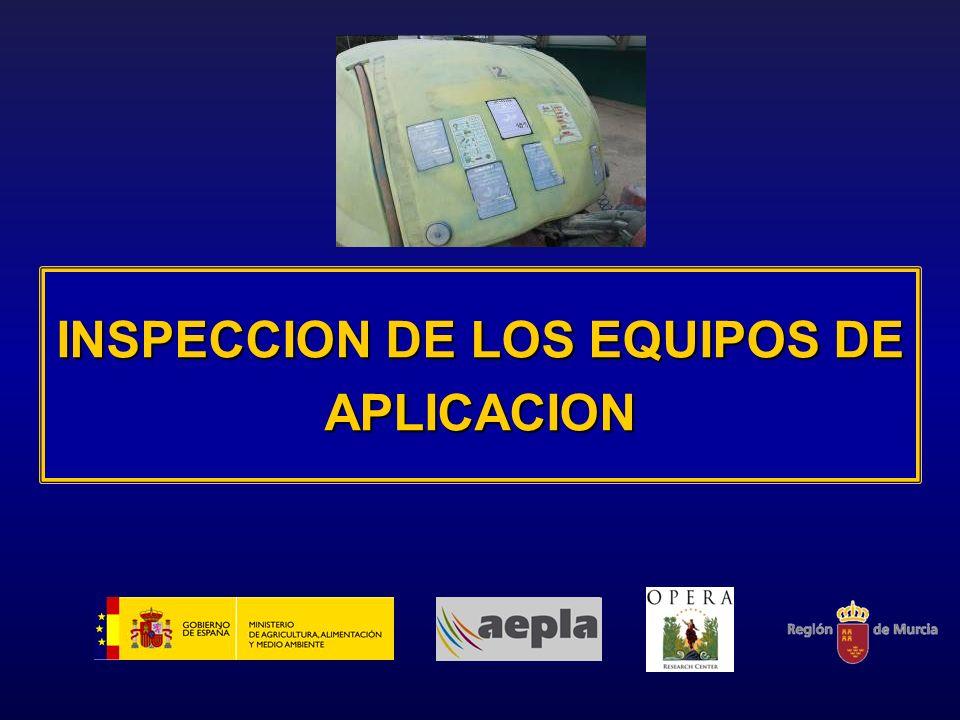 INSPECCION DE LOS EQUIPOS DE APLICACION