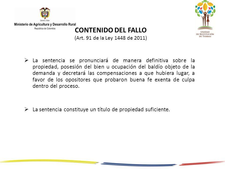 CONTENIDO DEL FALLO (Art. 91 de la Ley 1448 de 2011)