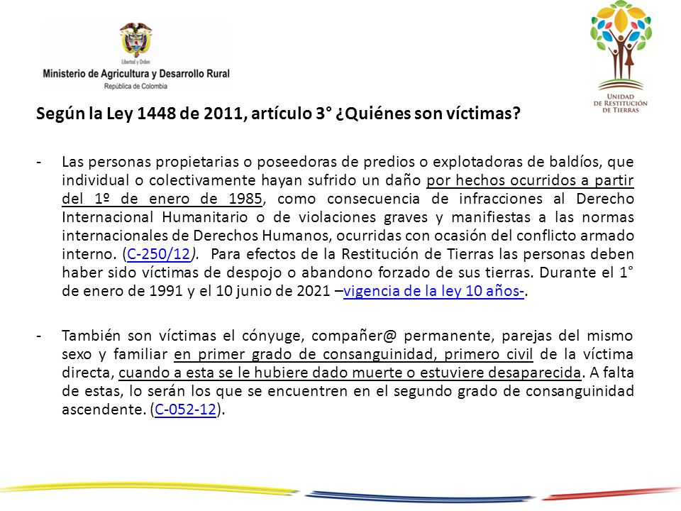 Según la Ley 1448 de 2011, artículo 3° ¿Quiénes son víctimas