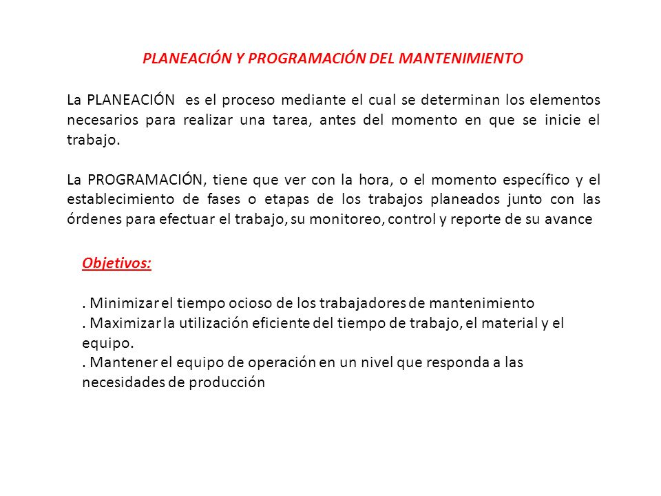 PLANEACIÓN Y PROGRAMACIÓN DEL MANTENIMIENTO