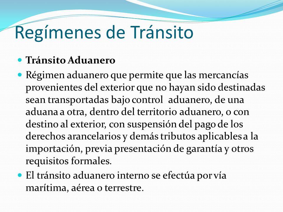 Regímenes de Tránsito Tránsito Aduanero