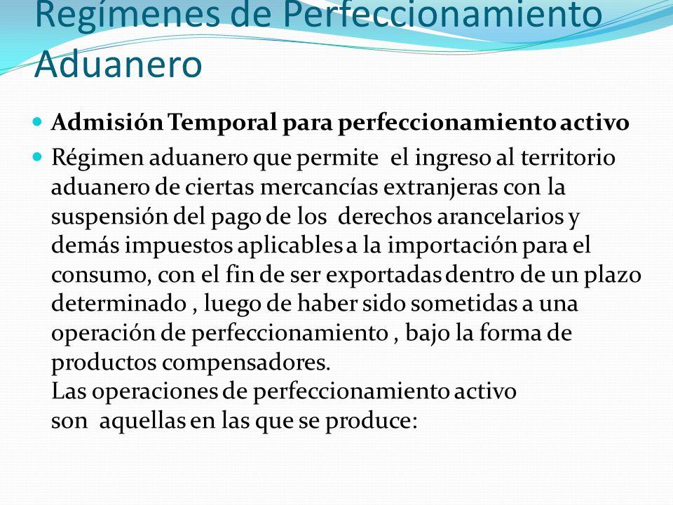 Regímenes de Perfeccionamiento Aduanero