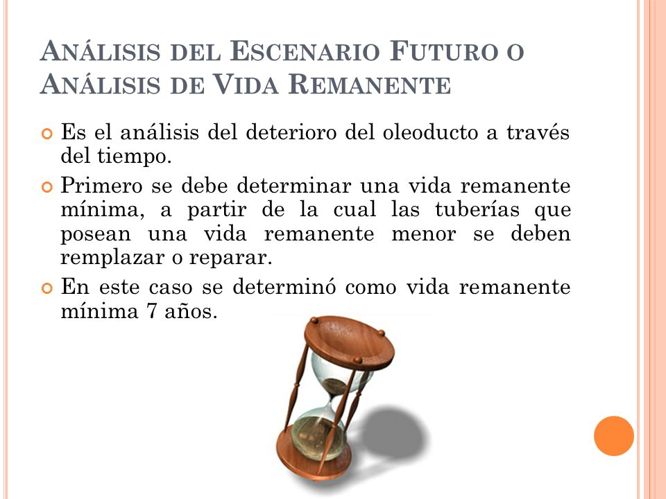 Análisis del Escenario Futuro o Análisis de Vida Remanente