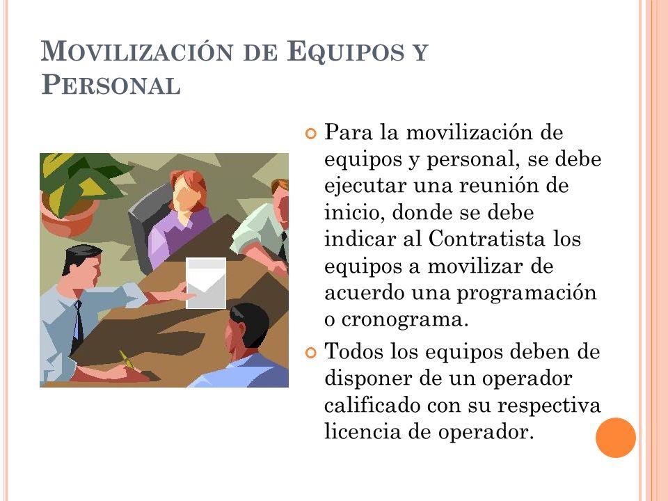 Movilización de Equipos y Personal