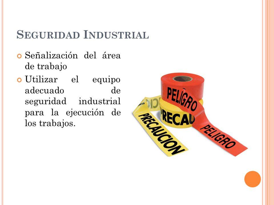 Seguridad Industrial Señalización del área de trabajo