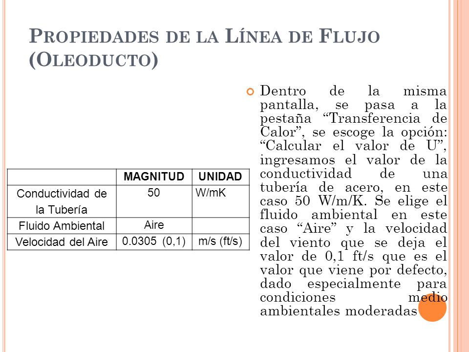 Propiedades de la Línea de Flujo (Oleoducto)