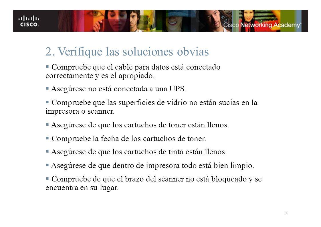2. Verifique las soluciones obvias