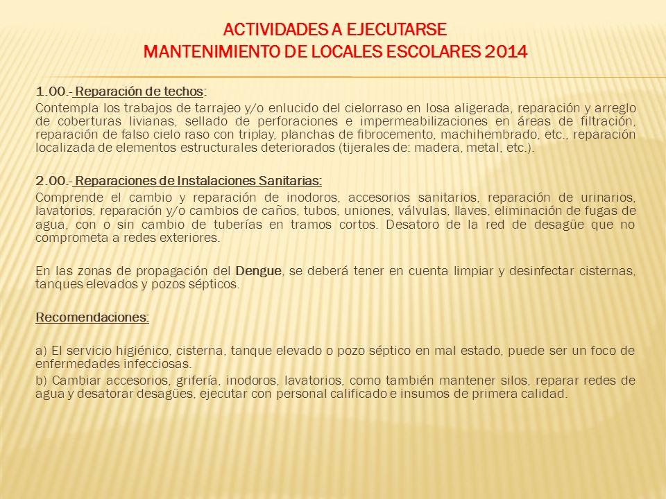 ACTIVIDADES A EJECUTARSE MANTENIMIENTO DE LOCALES ESCOLARES 2014