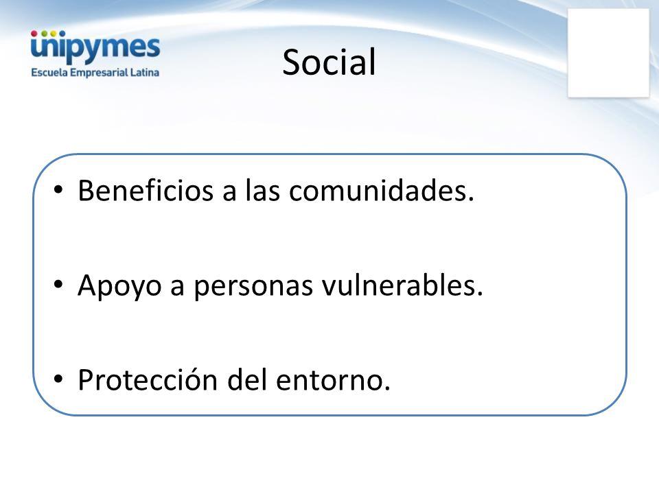 Social Beneficios a las comunidades. Apoyo a personas vulnerables.