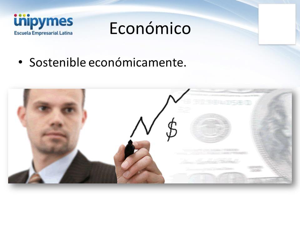 Económico Sostenible económicamente.