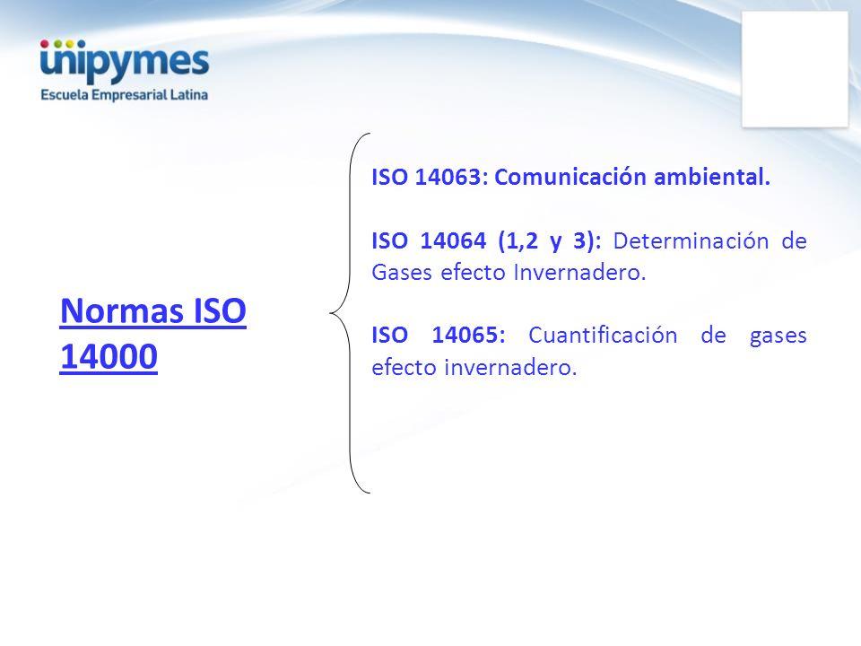 Normas ISO 14000 ISO 14063: Comunicación ambiental.