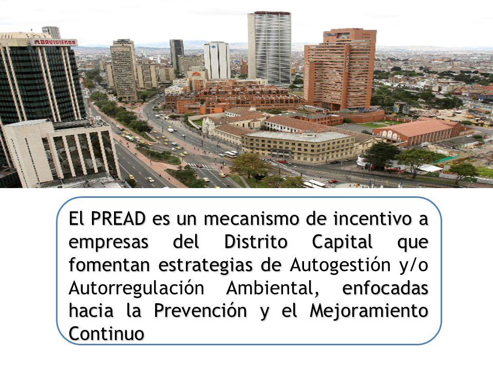 El PREAD es un mecanismo de incentivo a empresas del Distrito Capital que fomentan estrategias de Autogestión y/o Autorregulación Ambiental, enfocadas hacia la Prevención y el Mejoramiento Continuo