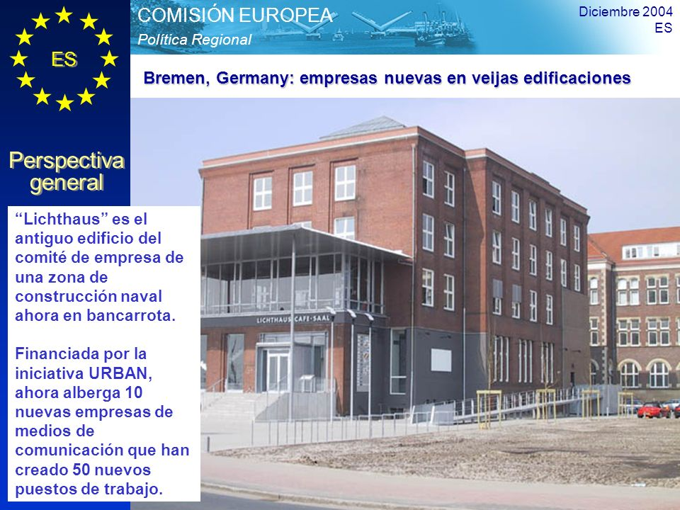 Bremen, Germany: empresas nuevas en veijas edificaciones