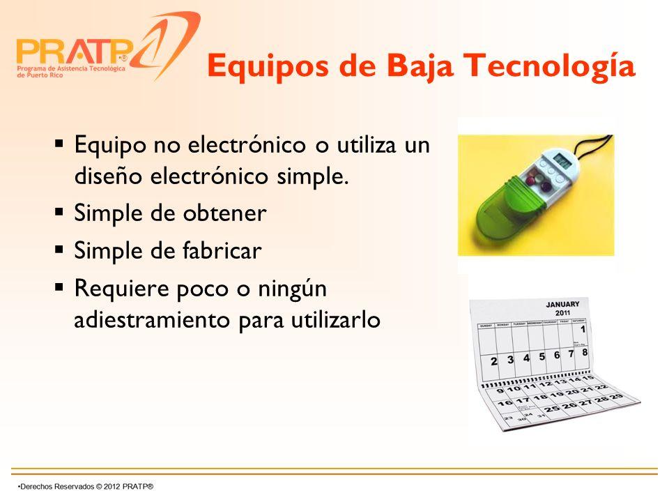 Equipos de Baja Tecnología