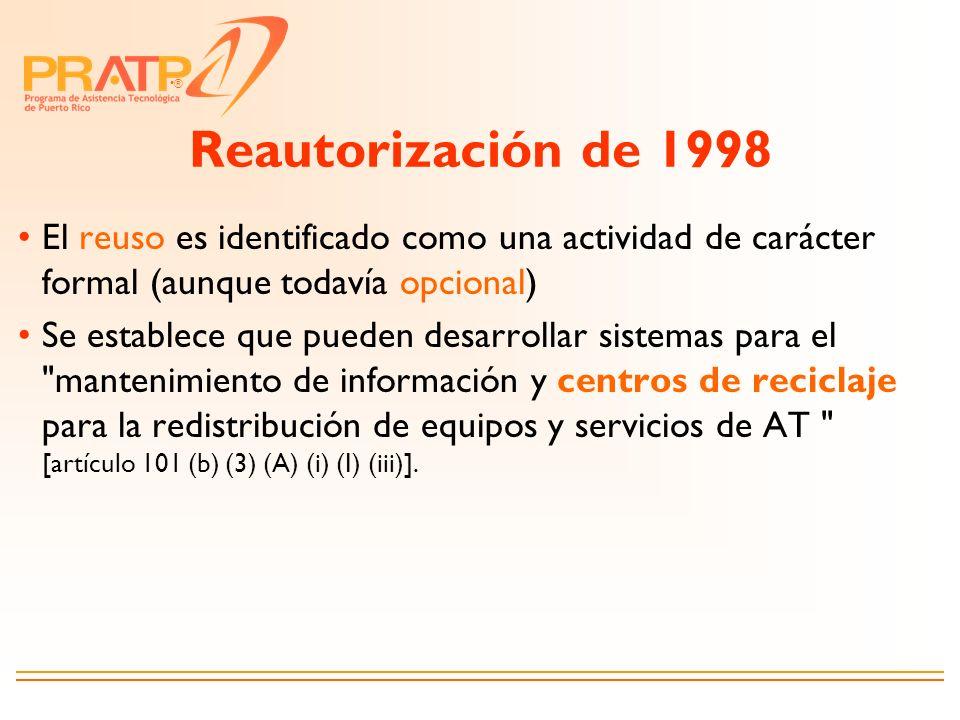 Reautorización de 1998 El reuso es identificado como una actividad de carácter formal (aunque todavía opcional)