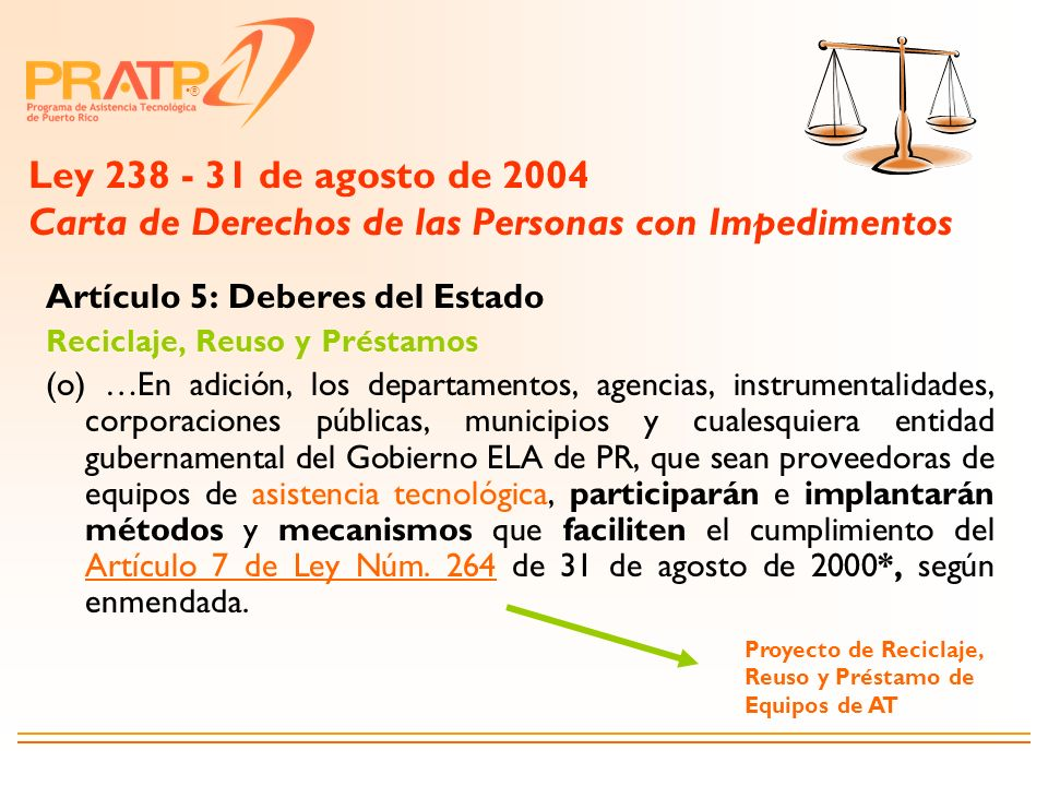Ley 238 - 31 de agosto de 2004 Carta de Derechos de las Personas con Impedimentos