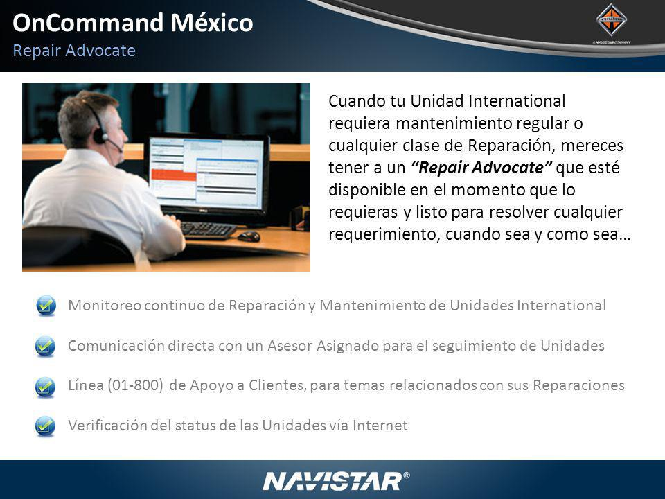 OnCommand México Repair Advocate Cuando tu Unidad International
