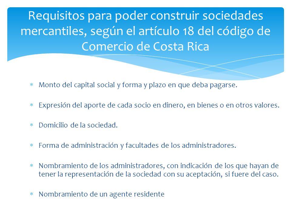 Requisitos para poder construir sociedades mercantiles, según el artículo 18 del código de Comercio de Costa Rica