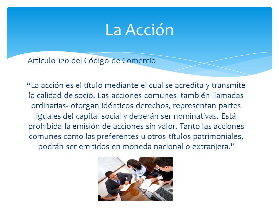 La Acción Articulo 120 del Código de Comercio