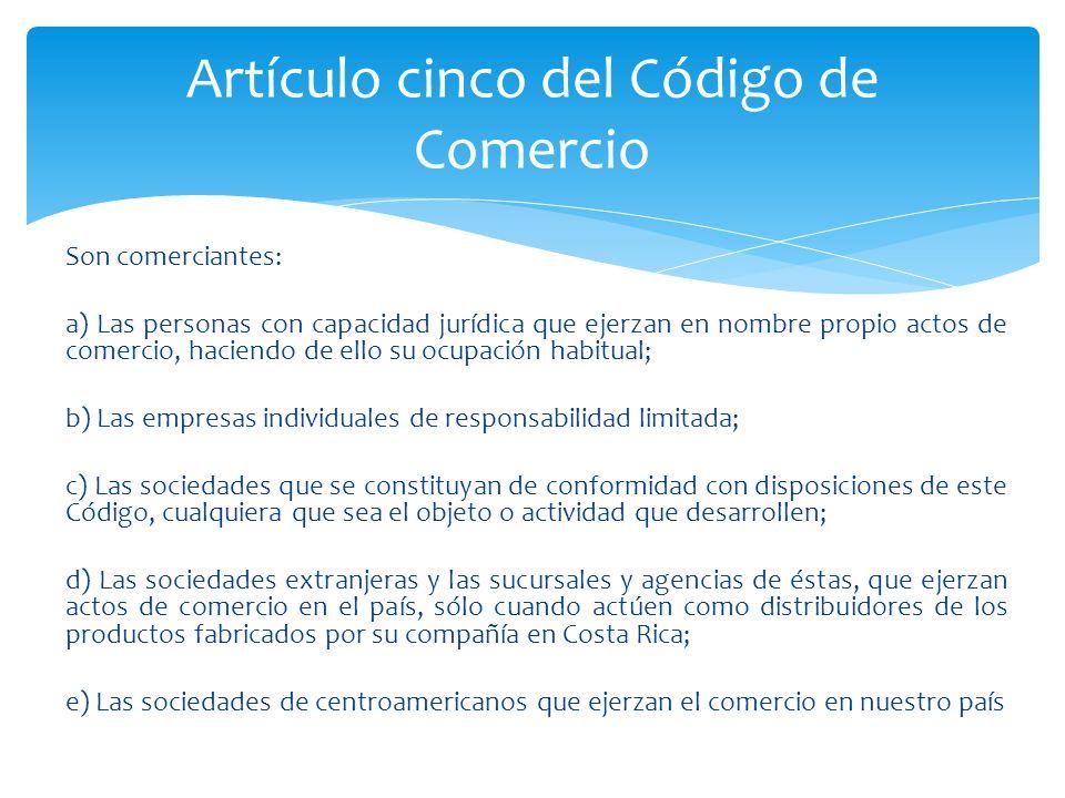 Artículo cinco del Código de Comercio