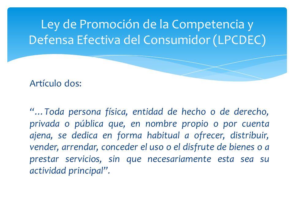 Ley de Promoción de la Competencia y Defensa Efectiva del Consumidor (LPCDEC)