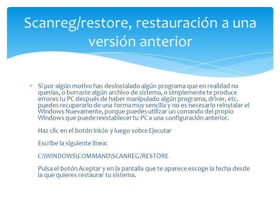 Scanreg/restore, restauración a una versión anterior