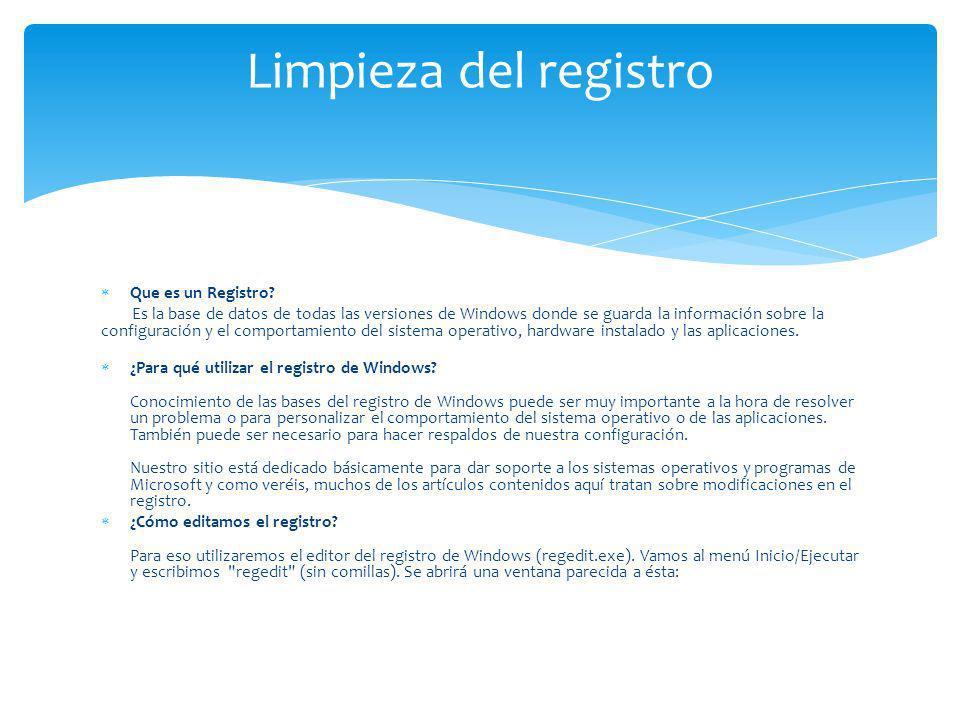 Limpieza del registro Que es un Registro