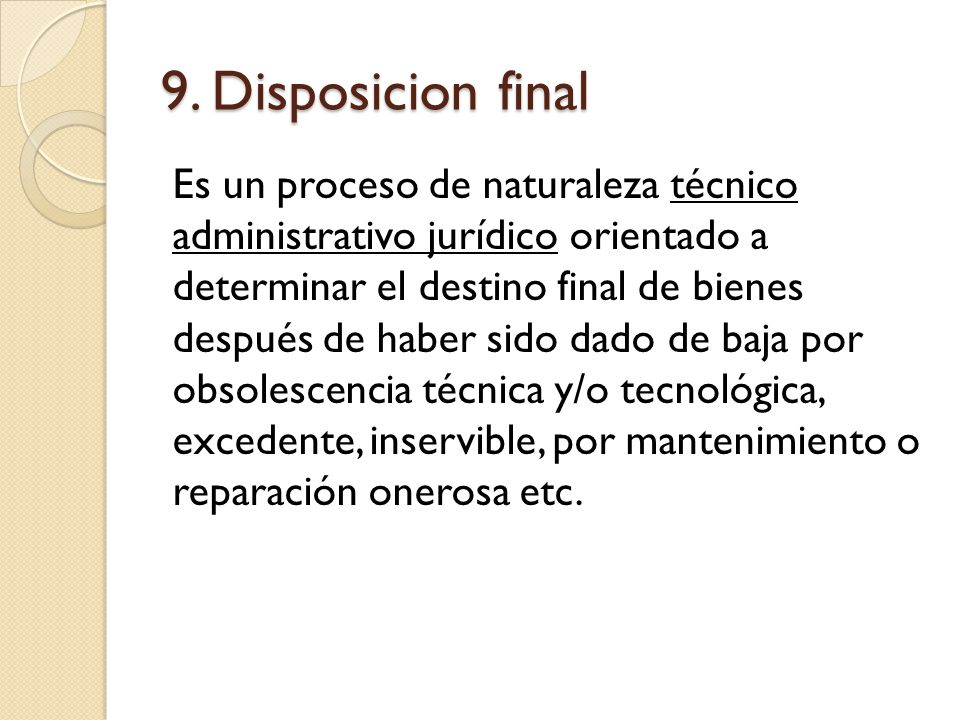 9. Disposicion final