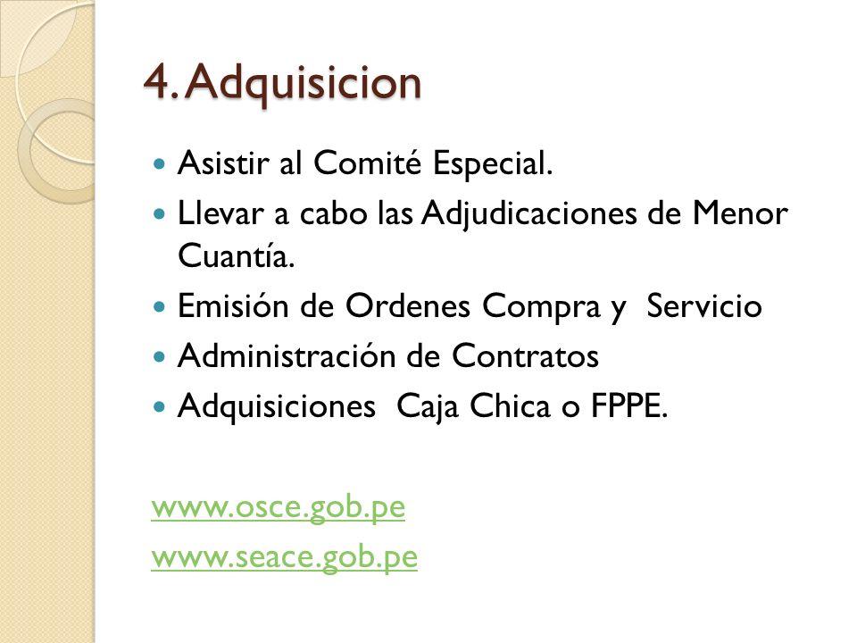 4. Adquisicion Asistir al Comité Especial.