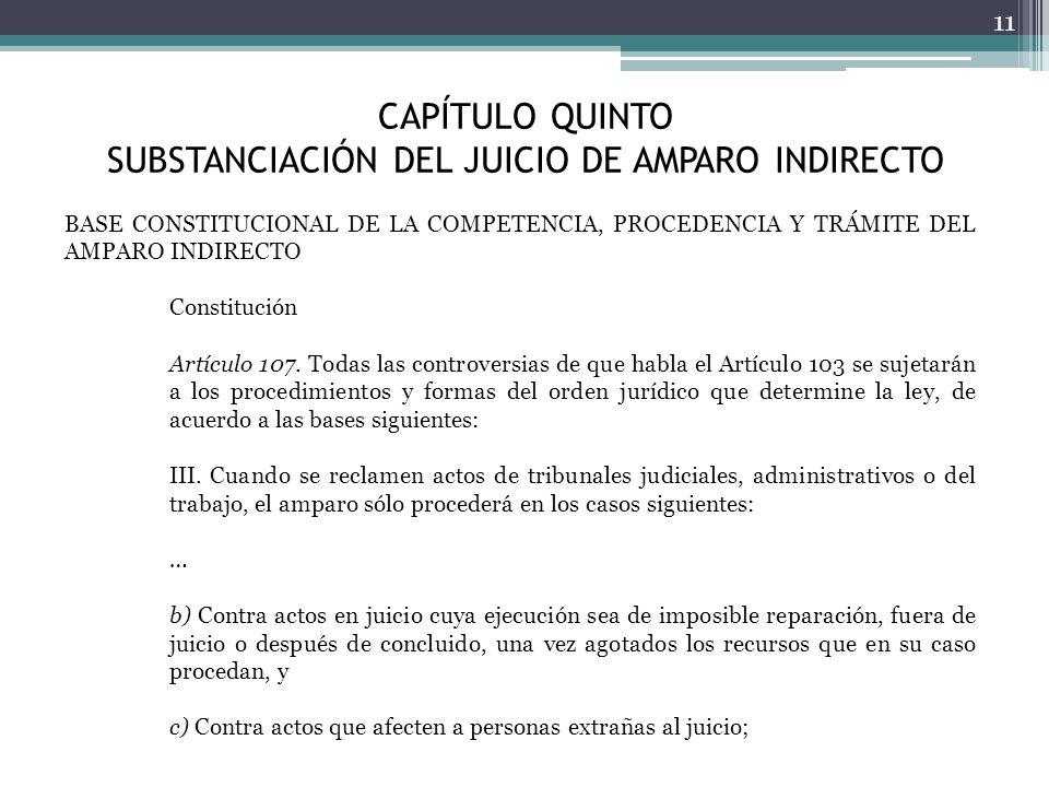 CAPÍTULO QUINTO SUBSTANCIACIÓN DEL JUICIO DE AMPARO INDIRECTO