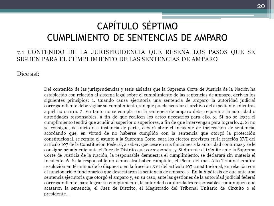CAPÍTULO SÉPTIMO CUMPLIMIENTO DE SENTENCIAS DE AMPARO