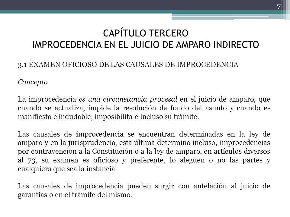 CAPÍTULO TERCERO IMPROCEDENCIA EN EL JUICIO DE AMPARO INDIRECTO