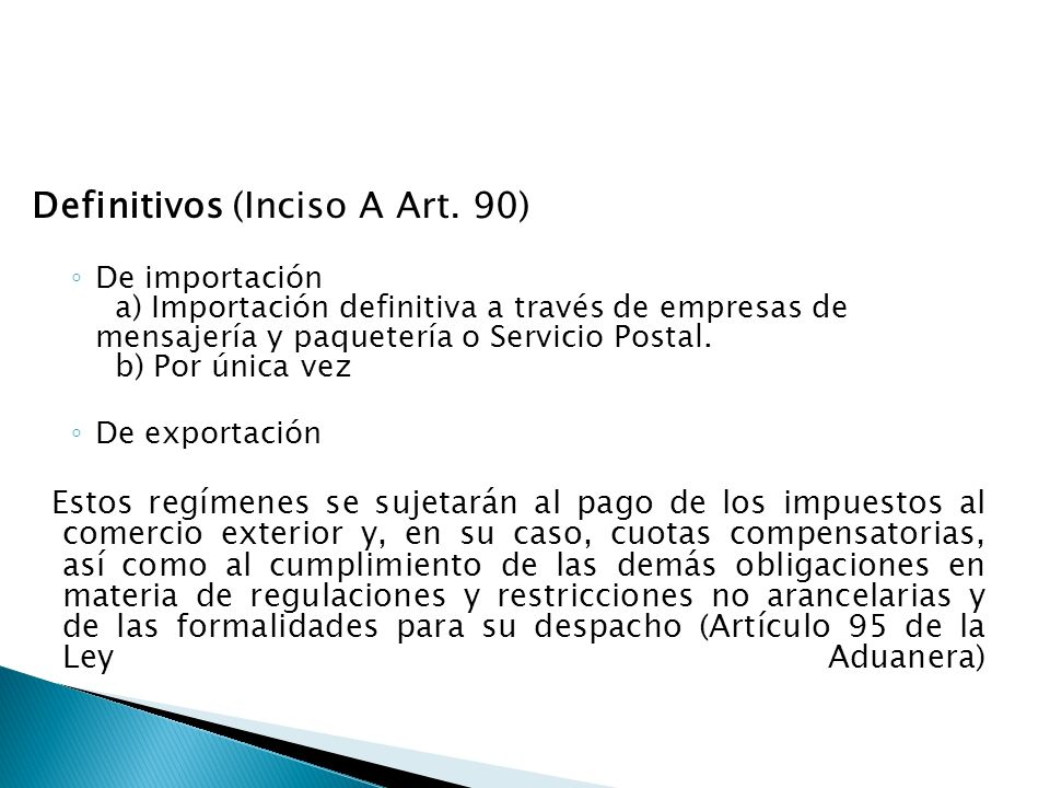 Definitivos (Inciso A Art. 90)