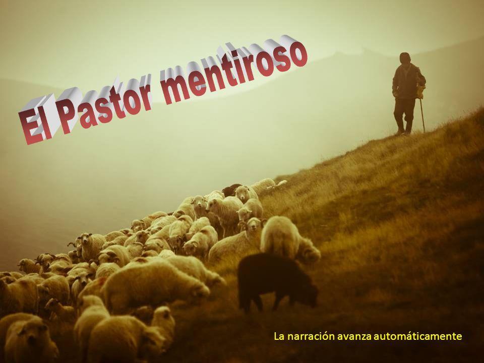 El Pastor mentiroso La narración avanza automáticamente