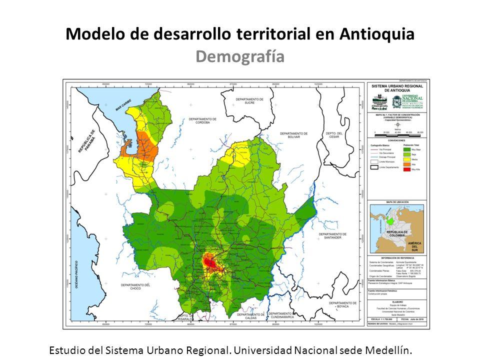 Modelo de desarrollo territorial en Antioquia Demografía