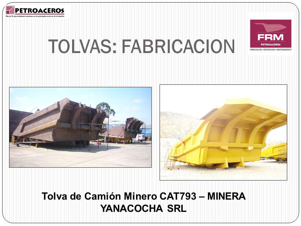Tolva de Camión Minero CAT793 – MINERA YANACOCHA SRL