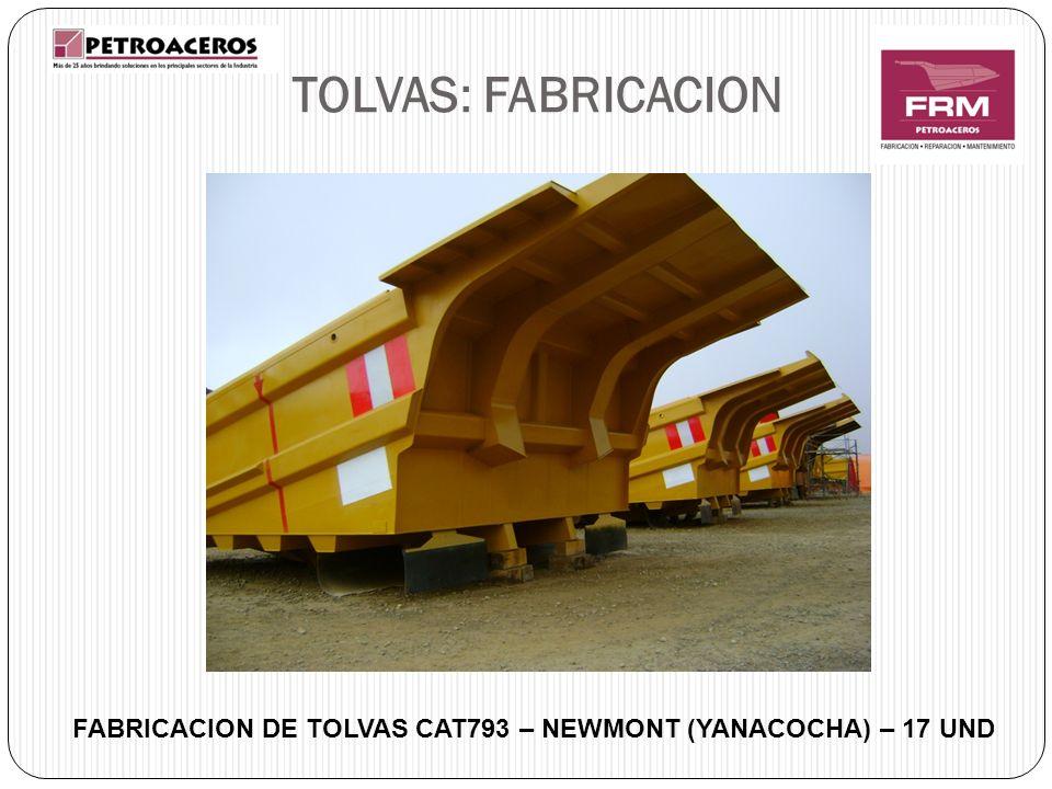 FABRICACION DE TOLVAS CAT793 – NEWMONT (YANACOCHA) – 17 UND