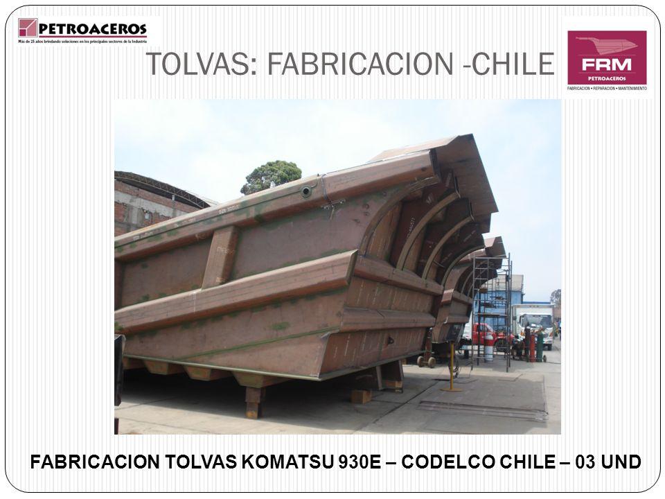 FABRICACION TOLVAS KOMATSU 930E – CODELCO CHILE – 03 UND