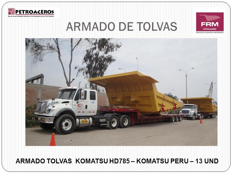 ARMADO TOLVAS KOMATSU HD785 – KOMATSU PERU – 13 UND