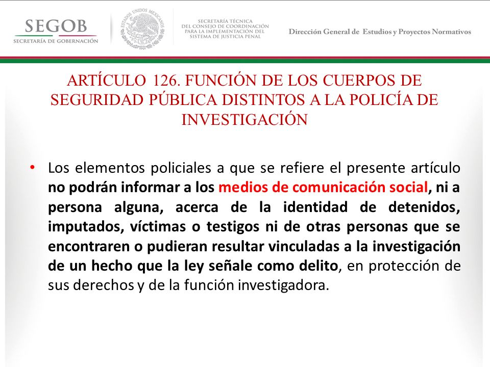 ARTÍCULO 126. FUNCIÓN DE LOS CUERPOS DE SEGURIDAD PÚBLICA DISTINTOS A LA POLICÍA DE INVESTIGACIÓN