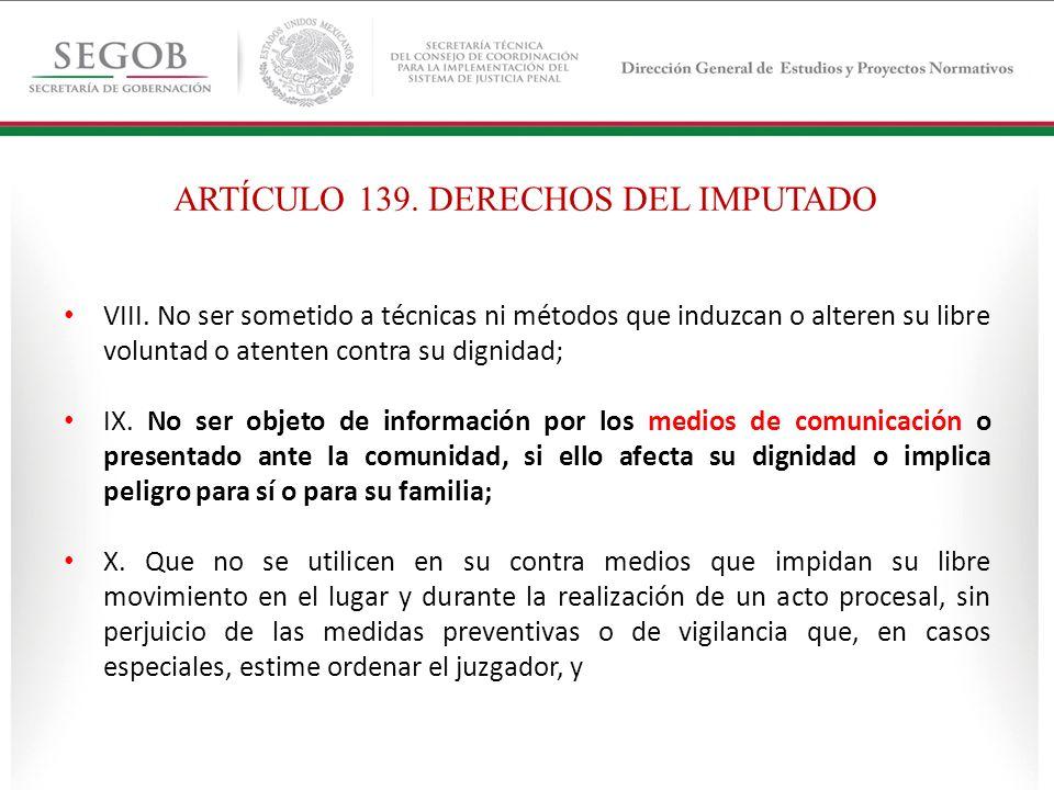ARTÍCULO 139. DERECHOS DEL IMPUTADO
