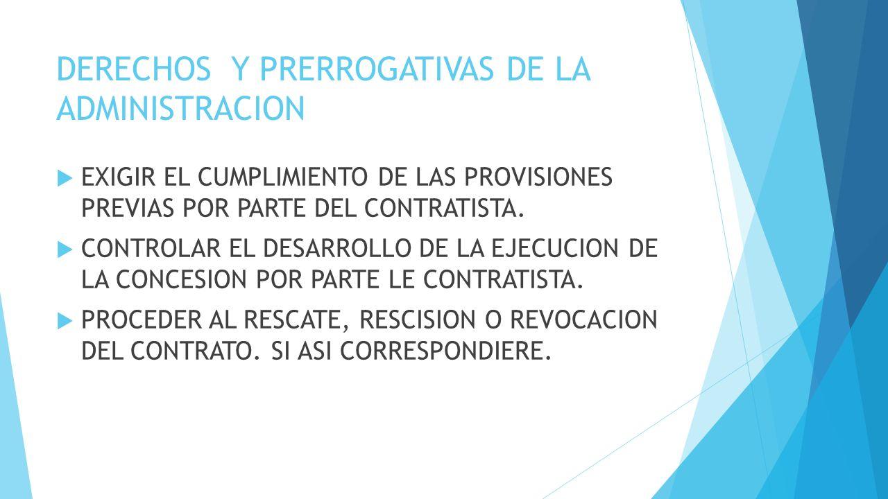 DERECHOS Y PRERROGATIVAS DE LA ADMINISTRACION