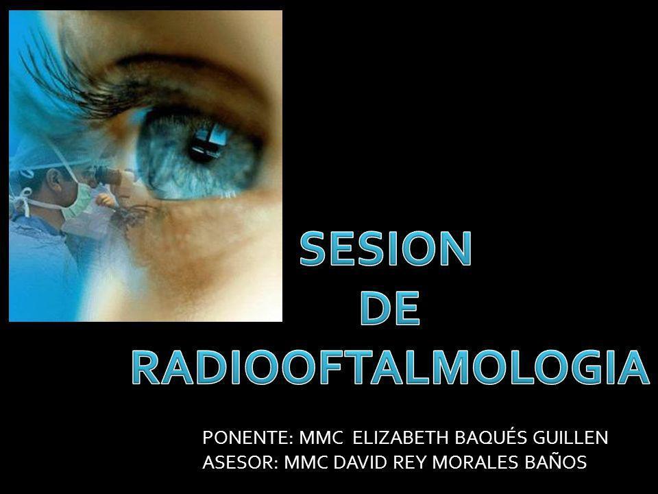 SESION DE RADIOOFTALMOLOGIA