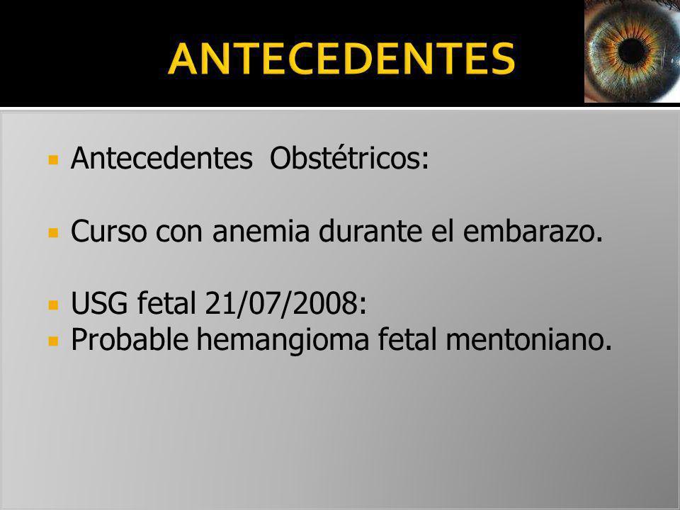 ANTECEDENTES Antecedentes Obstétricos: