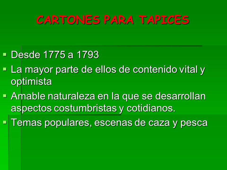 CARTONES PARA TAPICES Desde 1775 a 1793